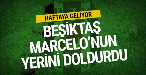 Beşiktaş Marcelo'nun yerini doldurdu