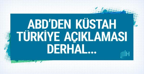 ABD'den küstah Türkiye açıklaması! Derhal...