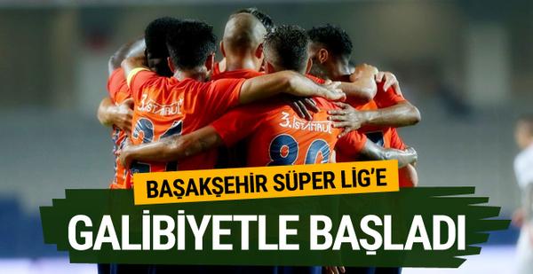 Medipol Başakşehir açılış maçında 3 puanı kaptı