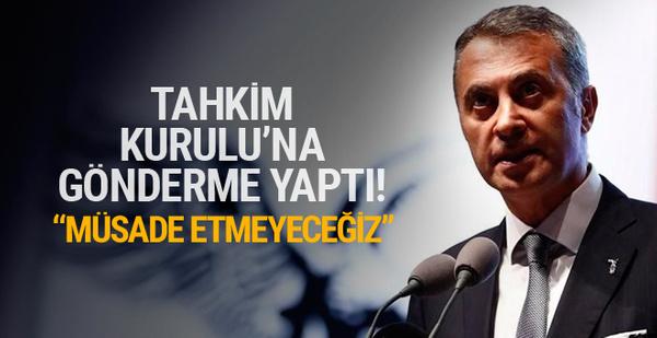 Fikret Orman'dan Beşiktaş'a ve kendisine verilen cezaya yorum