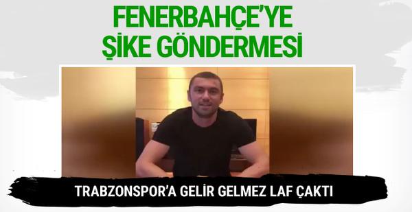 Burak Yılmaz'dan Fenerbahçe'ye şike göndermesi