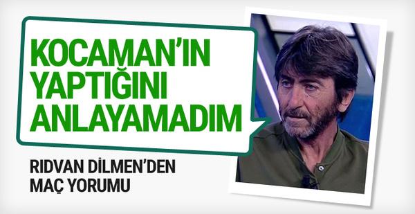 Rıdvan Dilmen Fenerbahçe maçını yorumladı