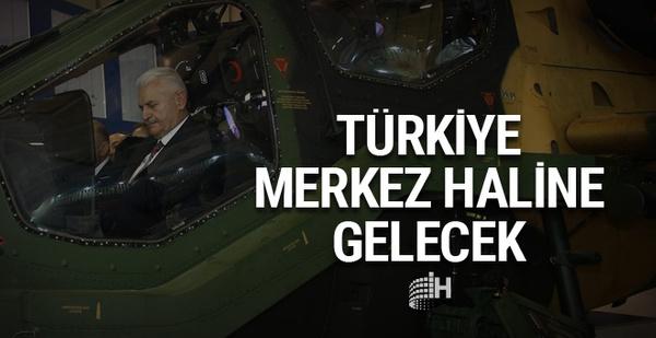 Binali Yıldırım: 10 yılda Türkiye merkez olacak