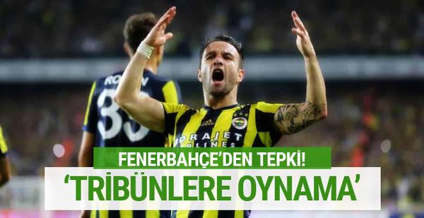 Fenerbahçe'den Valbuena'ya tepki
