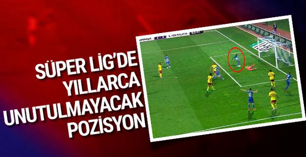 Süper Lig'de yıllarca unutulmayacak pozisyon