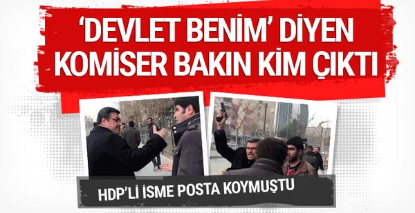 HDP'li vekile posta koyan komiser bakın kim çıktı!