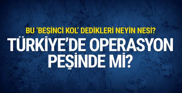 Türkiye'deki 'beşinci kol' operasyon peşinde mi?