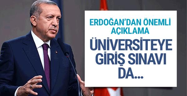 Üniversiteye giriş sınavı da mı değişiyor? Erdoğan'dan flaş sözler