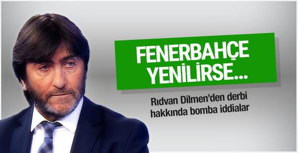 Rıdvan Dilmen'den bomba derbi iddiası