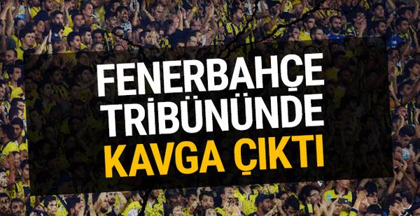 Fenerbahçe tribününde kavga çıktı