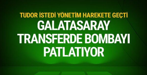 Galatasaray'dan transfer harekatı