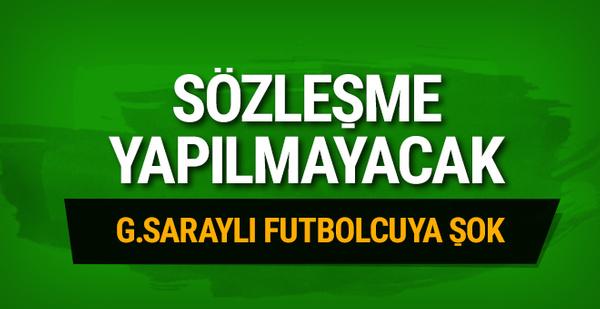 Galatasaraylı futbolcuya sözleşme yapılmayacak!