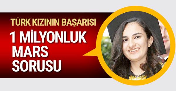 Türk kızına 1 milyon liralık burs kazandıran Mars sorusu