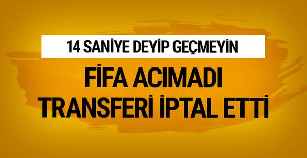 FIFA transferi 14 saniyeyle iptal etti