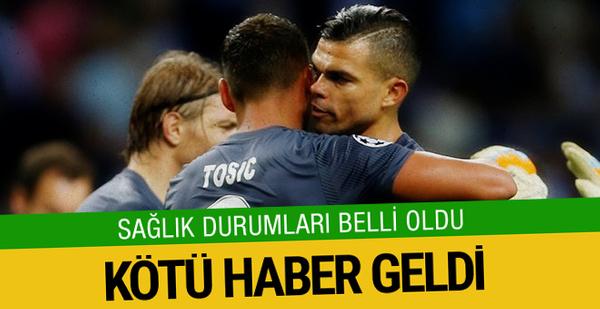 Pepe ve Tosic'in sağlık durumu belli oldu