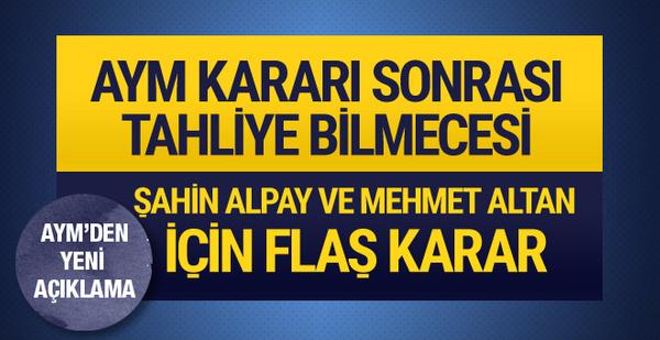 Mehmet Altan ve Şahin Alpay için flaş karar