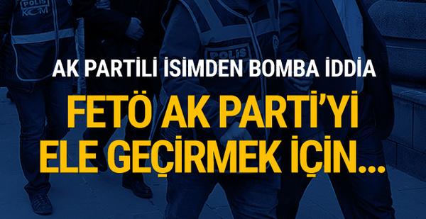 Külünk: FETÖ'cüler AK Parti'yi teslim almak için...