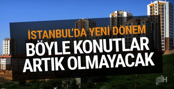 İstanbul'da konutta yeni dönem başlıyor