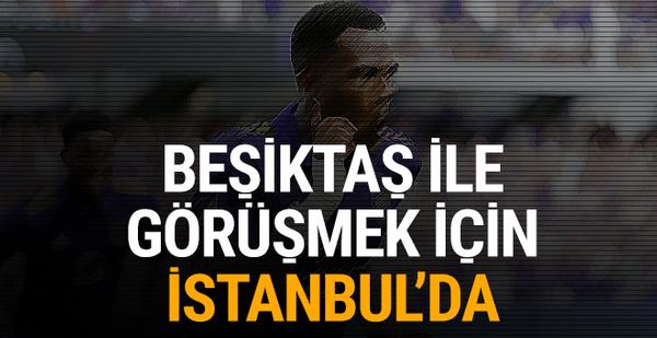Beşiktaş ile görüşmek için İstanbul'da