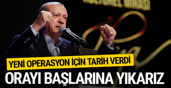 Erdoğan: Afrin'de teröristler teslim olmazsa orayı başlarına yıkarız