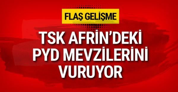 TSK Afrin'deki PYD mevzilerini vuruyor