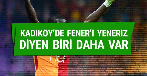 Galatasaraylı yıldızdan iddialı Kadıköy yorumu