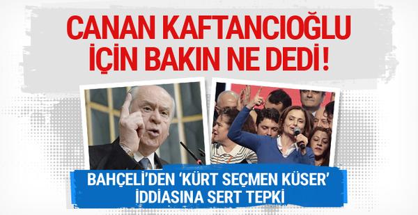 Bahçeli'den Canan Kaftancıoğlu açıklaması