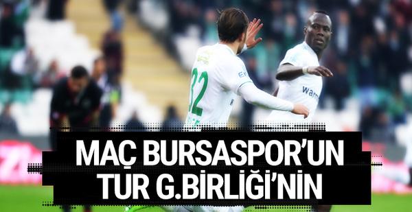 Maç Bursaspor'un tur Gençlerbirliği'nin