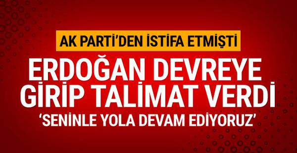 AK Parti'den istifa etmişti! Erdoğan onun için devreye girdi