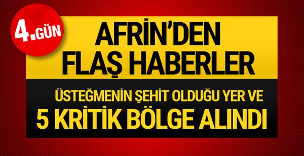 Afrin'de son durum! Burseya dağı düştü mü AA yeni geçti