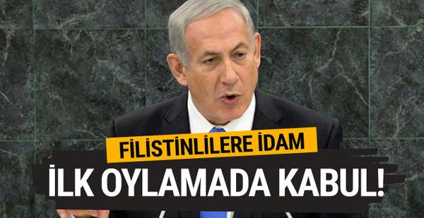 İsrail Parlamentosu'ndan skandal idam kararı