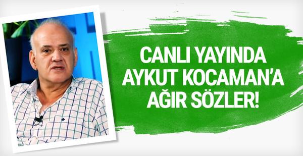 Ahmet Çakar'dan Aykut Kocaman'a sert sözler!