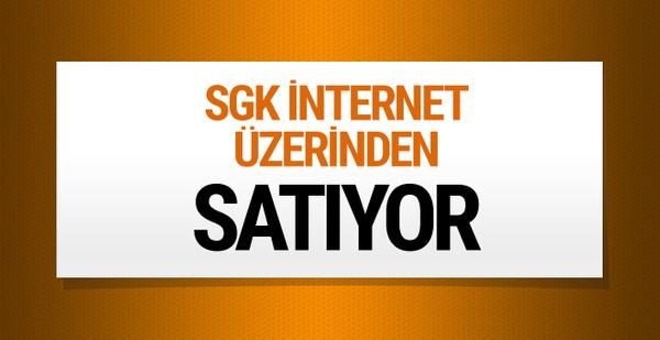SGK'nın satışları internet üzerinden gerçekleşiyor