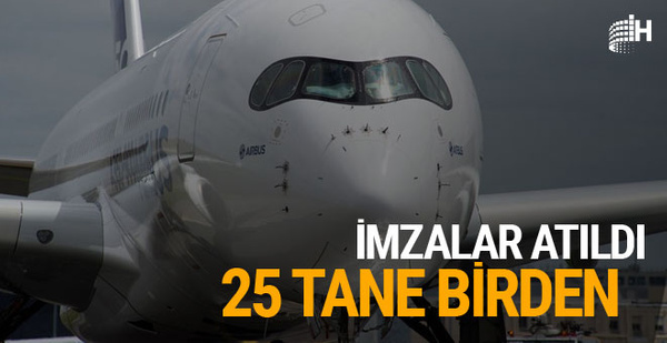 THY ile Airbus arasında 25 uçağı kapsayan dev imza