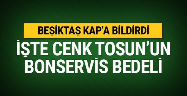 Beşiktaş Cenk Tosun'u KAP'A bildirdi! İşte bonservis bedeli...