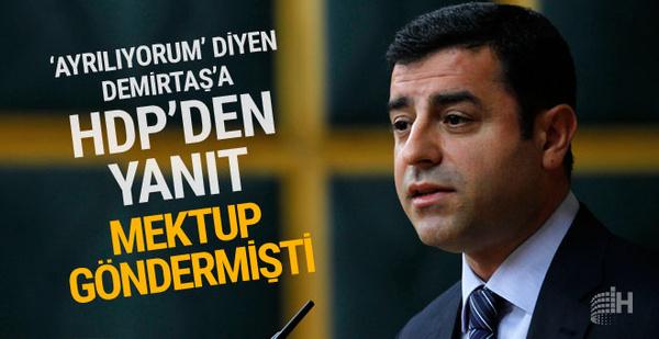 'Ayrılıyorum' diyen Demirtaş'a HDP'den yanıt