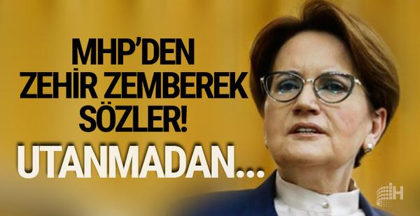 MHP'den Meral Akşener'e çok sert tepki! Utanmadan...