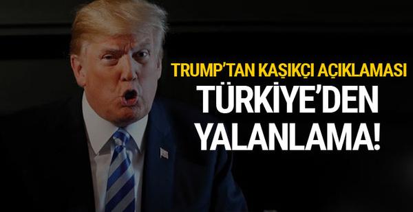 Türkiye'den Trump'ın iddiasına yalanlama