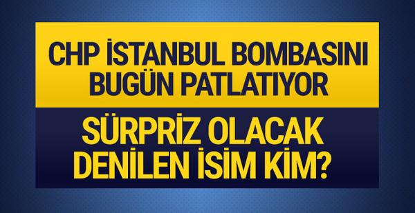 CHP'nin 2019 İstanbul adayı bugün belli olacak! Canan Kaftancıoğlu açıkladı