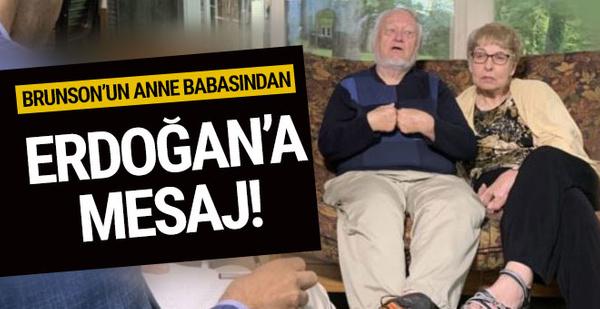 Rahip Brunson'ın Anne-Babasından Erdoğan'a mesaj!