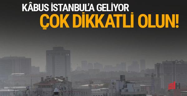Meteoroloji'den İstanbul için korkutan uyarı!