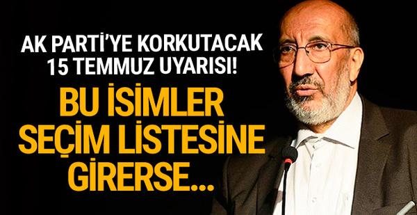 Abdurrahman Dilipak'tan AK Parti'ye seçim uyarısı!
