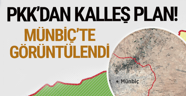 PKK'dan Münbiç'te kalleş hazırlık! Şehri çevrelediler