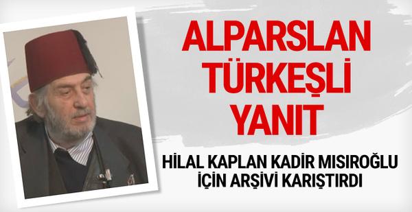 Hilal Kaplan'dan Alparslan Türkeşli Kadir Mısıroğlu yanıtı