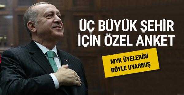 Erdoğan'dan üç büyük şehire özel anket kapalı zarfta isim aldı
