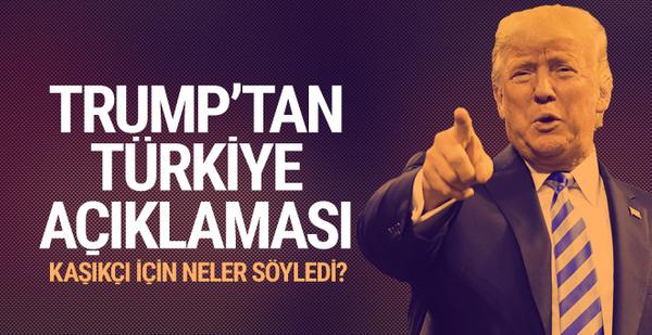 Trump'tan Türkiye ve Kaşıkçı açıklaması