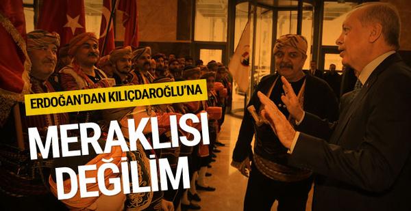 Erdoğan'dan Kılıçdaroğlu'na: Senin Cumhurbaşkanın olmaya meraklı değilim