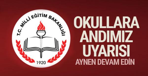 Milli Eğitim Bakanlığı'ndan okullara 'andımız' talimatı