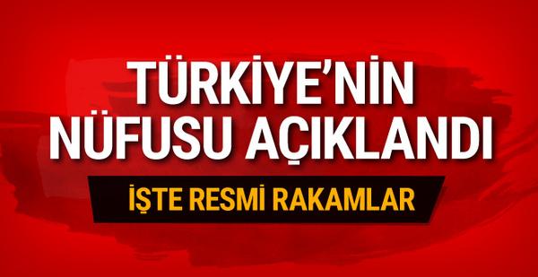 Türkiye'nin nüfusu açıklandı! İşte resmi rakamlar
