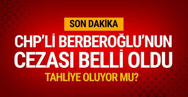 Enis Berberoğlu için mahkemeden flaş karar!